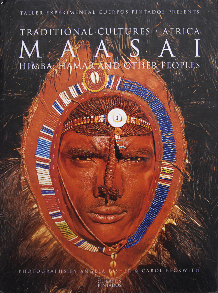 Maasai, HImba, Hamar and Other Peoples - Angela Fisher & Carol Beckwith, 2002