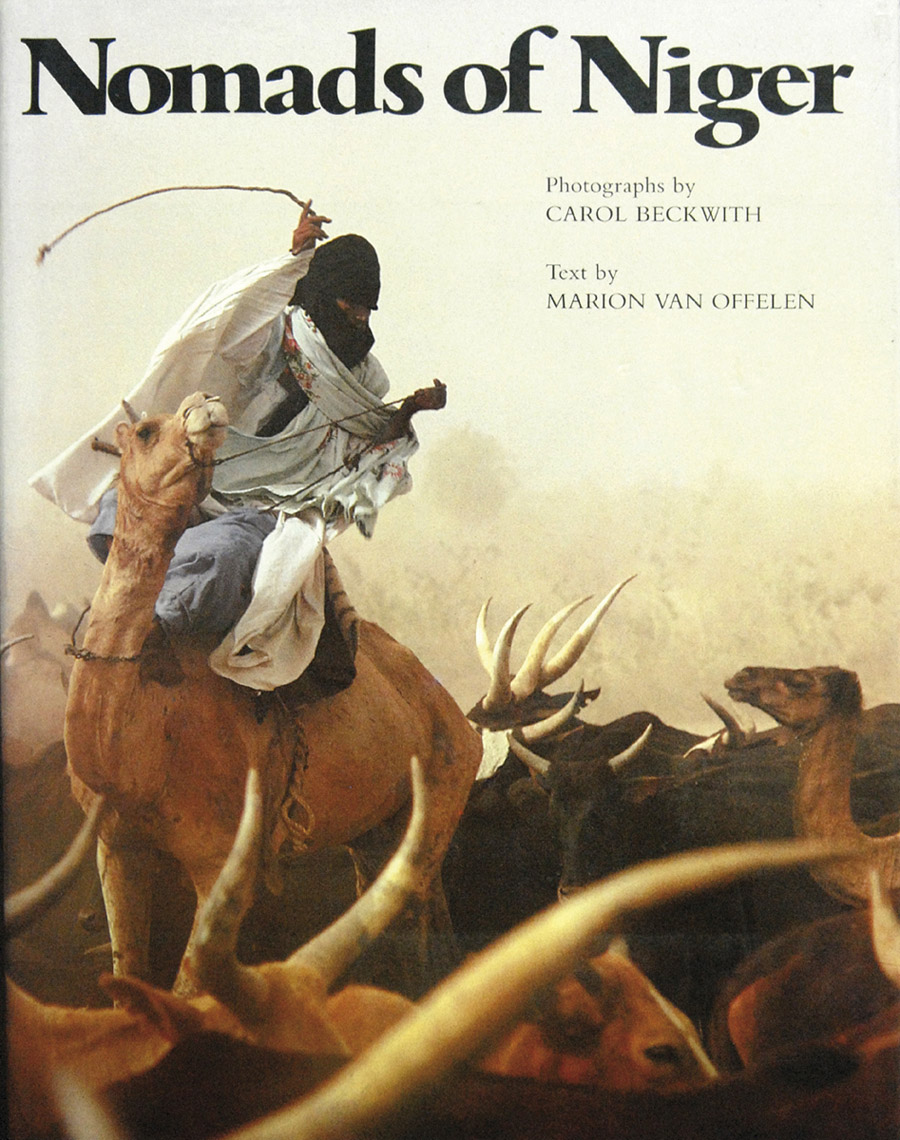 Nomads of Niger by Carol Beckwith, 1983, 1999
